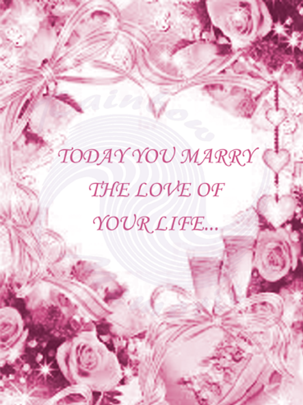 Today You Marry The Love Of Your Life