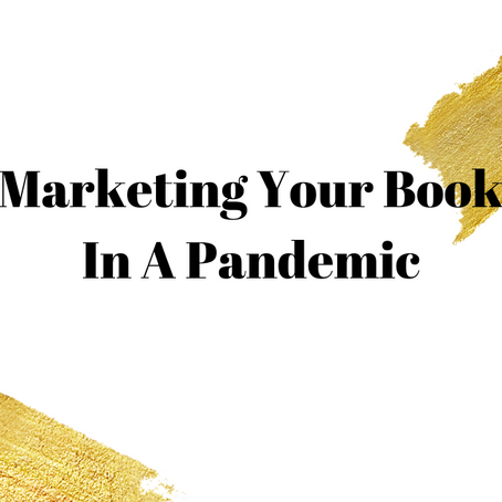 How to Market Your Book During the Pandemic