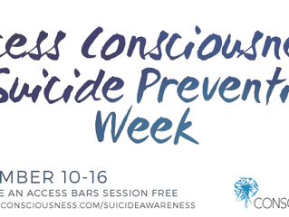 Access Consciousness & Suicide Prevention Day