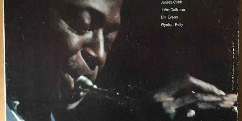 LISTENING TO JAZZ—KIND OF BLUE