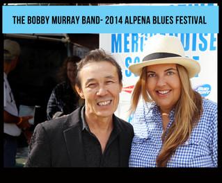 Alpena Blues Festival - The Bobby Murray Band