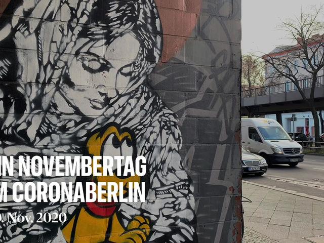 Im Zeichen von Corona - ein Novembertag in der Bülowstraße