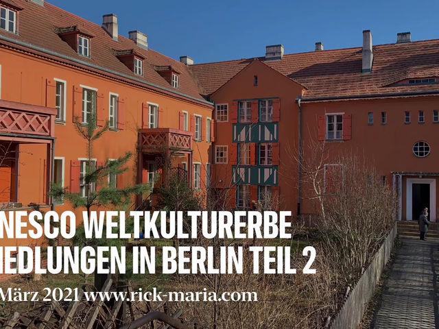 UNESCO WELTKULTURERBE -                           Siedlungen der Berliner Moderne Teil 2