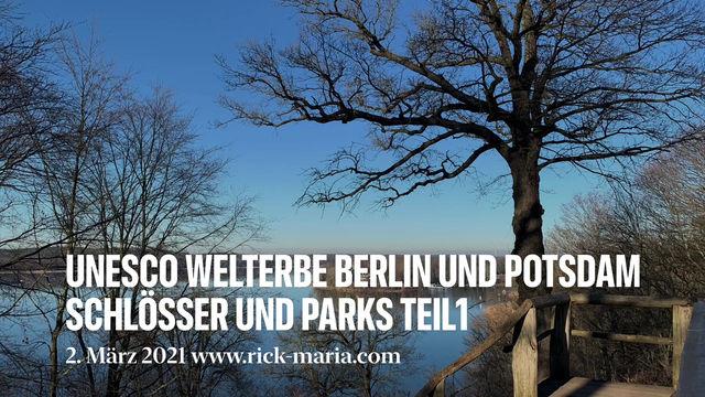 Unesco Weltkulturerbe in Berlin und Potsdam Schlösser und Parks Teil 1