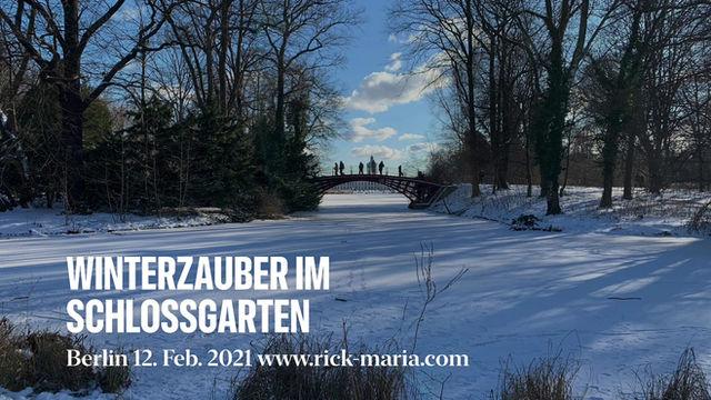 Kleine Fluchten im Corona Alltag Winter 2021  Schlosspark Charlottenburg