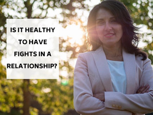 Is it healthy to have fights in a relationship?