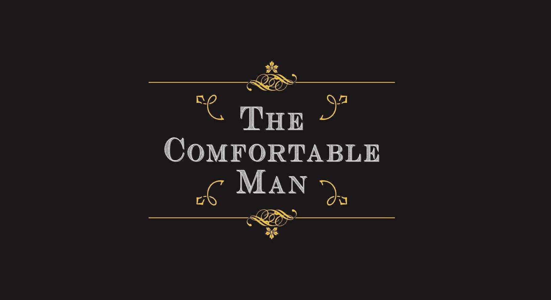 The Comfortable Man