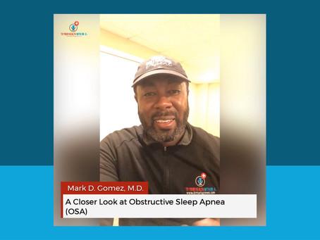 A Closer Look at Obstructive Sleep Apnea (OSA)
