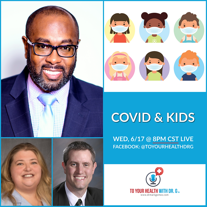 COVID & Kids   A Facebook Live Event