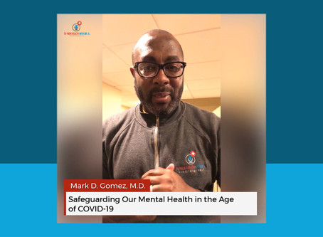 Safeguarding Our Mental Health in the Age of COVID-19
