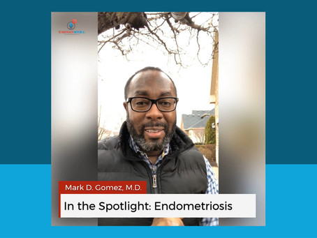 In the Spotlight: Endometriosis