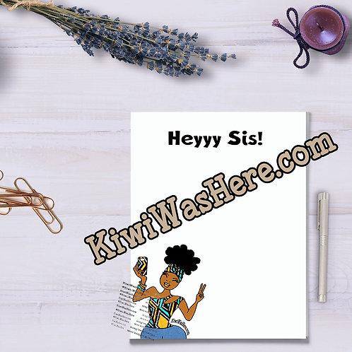 Heyyy Sis - Notepad