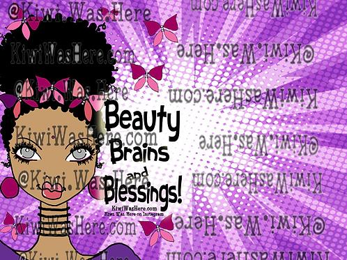 Beauty Brains Blessings Downloadable Desktop Wallpaper