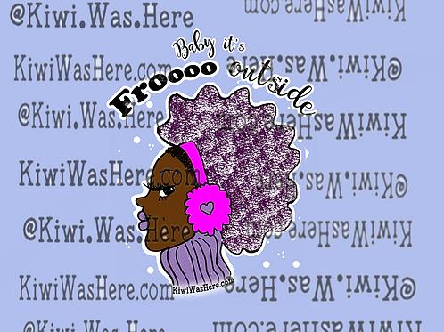 Baby Its Frooo Outside Downloadable Desktop Wallpaper