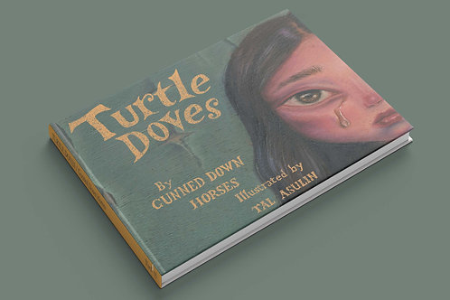 Turtle Doves: The Book