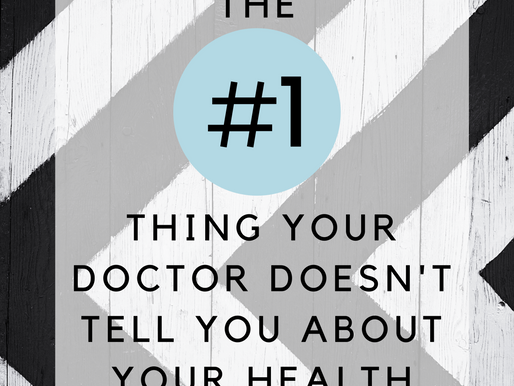 The #1 Thing Your Doctor Doesn't Tell You About Your Health!!