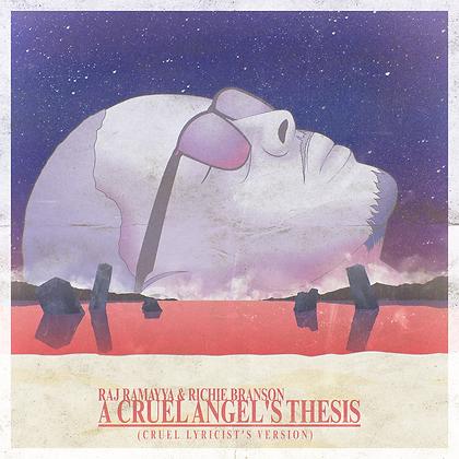 A Cruel Angel's Theis (Cruel Lyricist's Version)