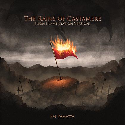 Raj Ramayya - The Lord of Castamere [Lion's Lamentation Version]