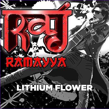 Raj Ramayya - Lithium Flower