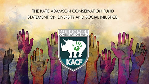 Katie Adamson Conservation Fund statement on diversity and social injustice.