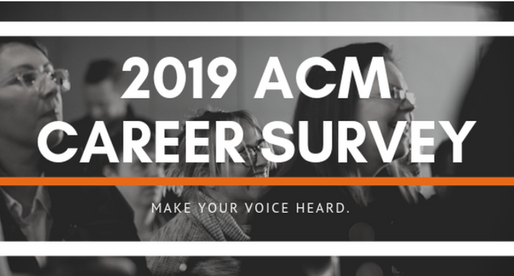 Take the 2019 ACM Career Survey