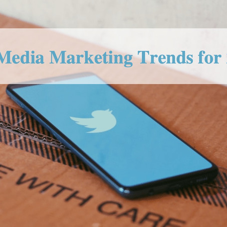 10 Social Media Trends that will Change the way of Marketing in Digital Era in 2021