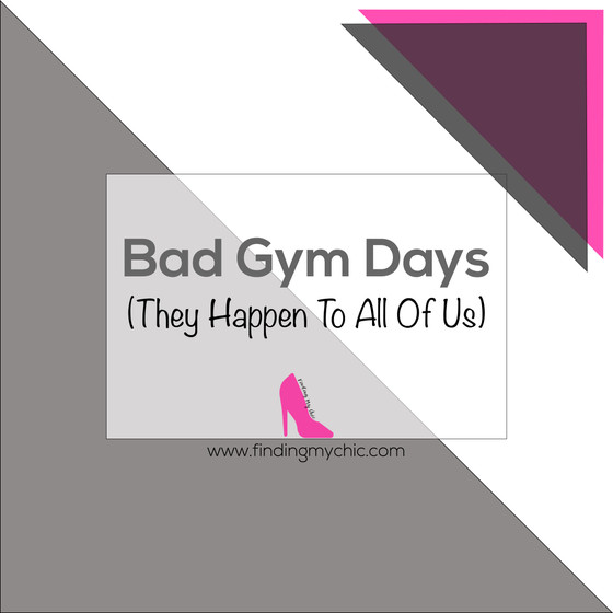 Bad Days At The Gym