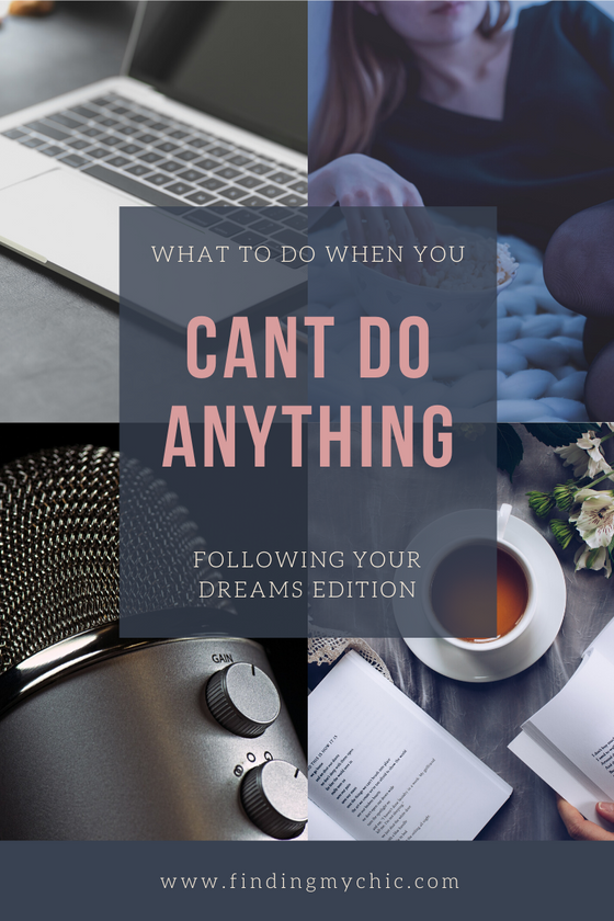 What To Do When You Can't Do Anything