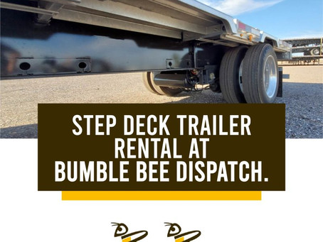 Step Deck Trailer Rental At Bumble Bee