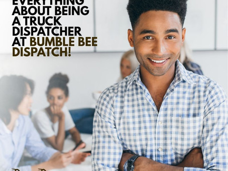 Learn Everything About Being A Truck Dispatcher At Bumble Bee
