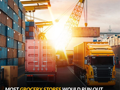 Grocery Stores Would Run Out Of Food In 3 Days If Long Haul Trucking Stopped!