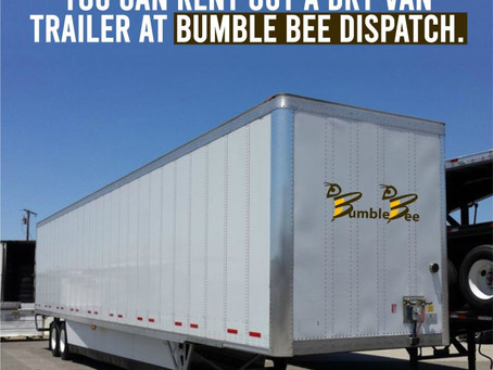Dry Van Trailer Rental At Bumble Bee Dispatch