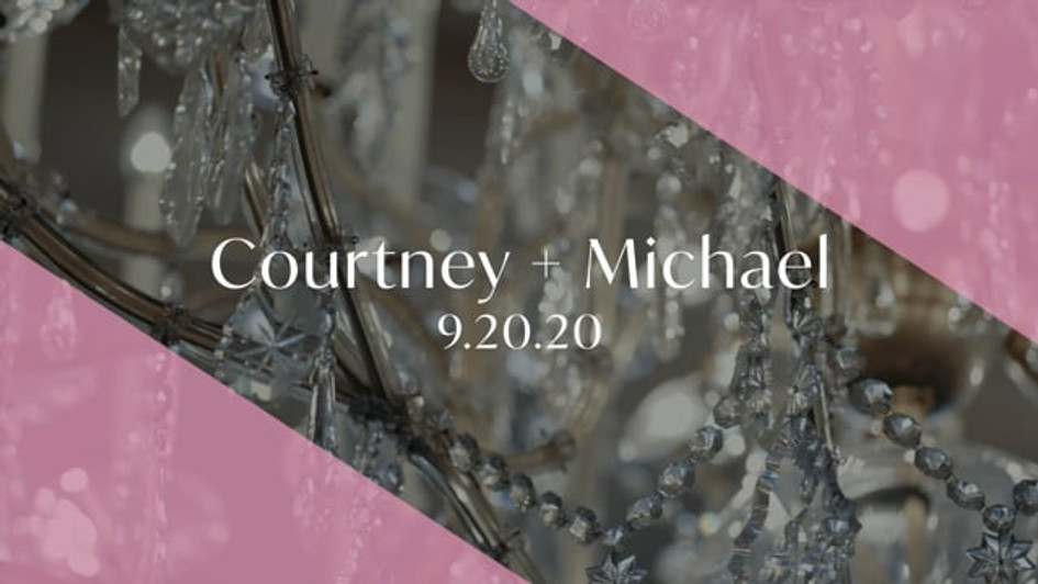 Wedding Videography - Courtney + Michael