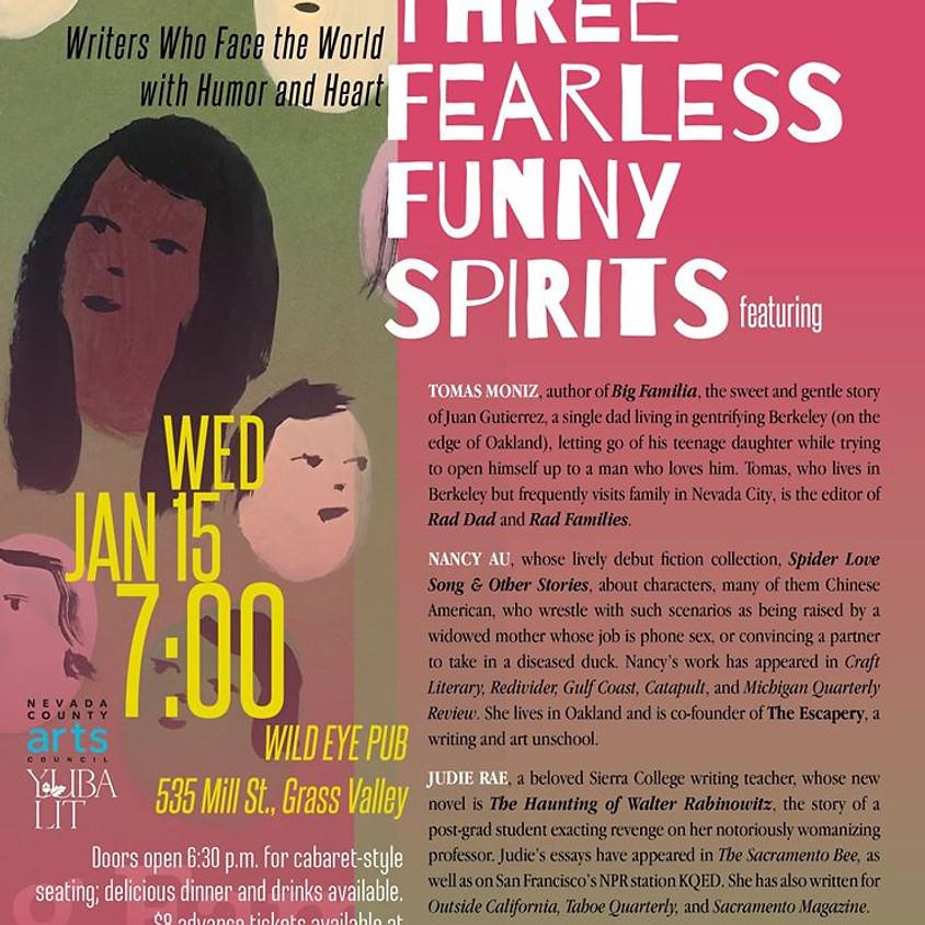 YubaLit presents: Three Fearless Funny Spirits