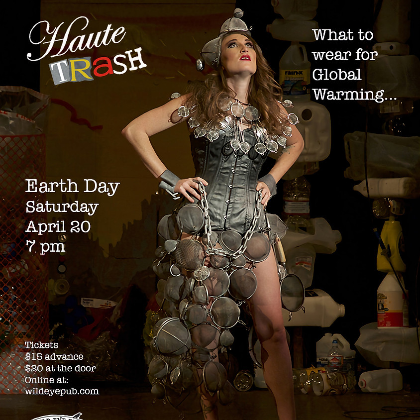 Haute Trash Fashion Show!  What to Wear for Global Warming