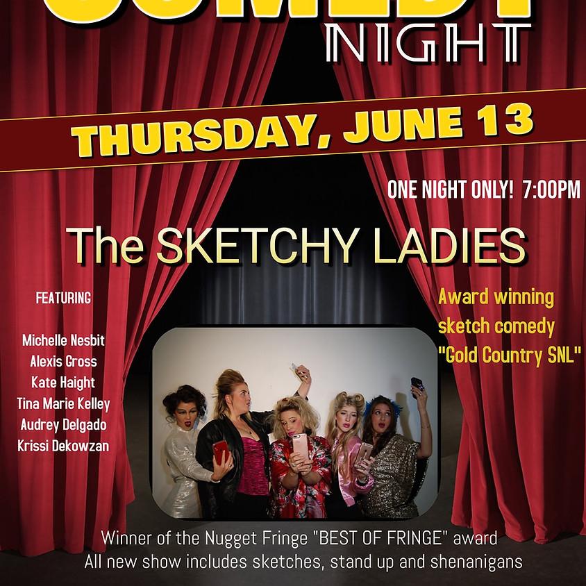 Sketchy Ladies plays Comedy Night 6/13
