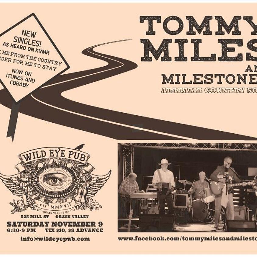 Tommy Miles & Milestones - original honky tonk