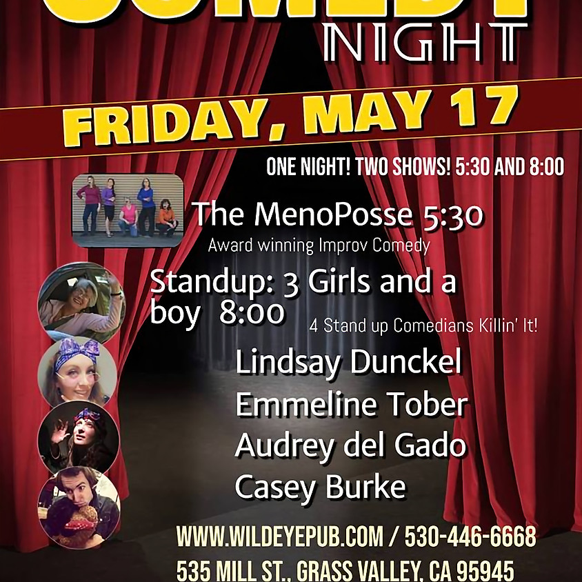 Monthly Wild Eye Comedy Night! Produced by Lois Masten