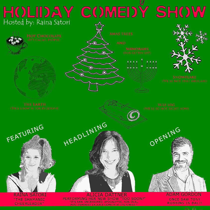 The Uber Enlightened Holiday Comedy Show
