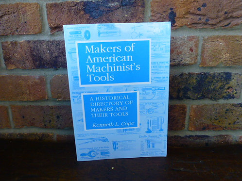 Makers of American Machinist's Tools