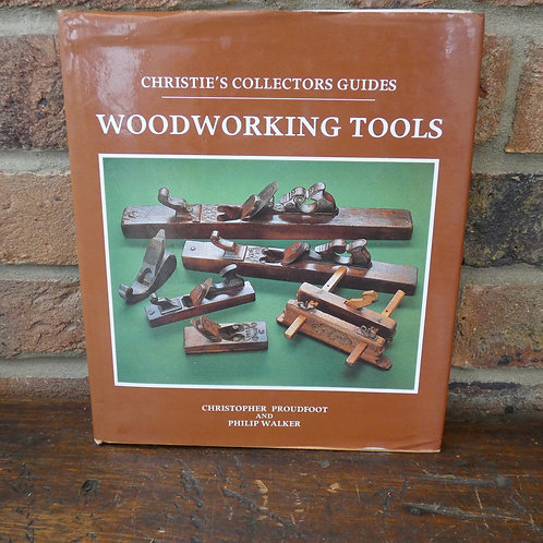Woodworking Tools Book - Signed By Christopher Proudfoot
