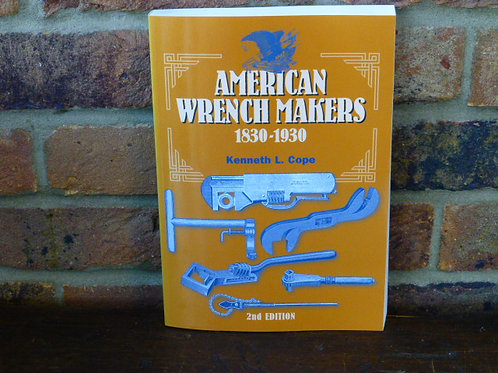 Book.American Wrench Makers by KL.Cope