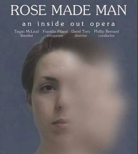 Rose Made Man_ An Inside Out Opera_edite