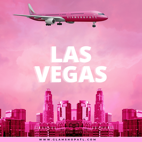THE GLAM TOUR 2021 Las Vegas- JULY 17TH  (DEPOSIT ONLY)