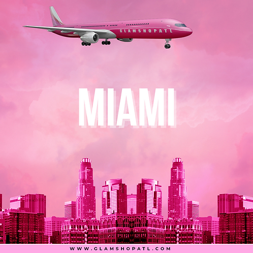 THE GLAM TOUR 2021 - MIAMI OCTOBER 2ND  (DEPOSIT ONLY)