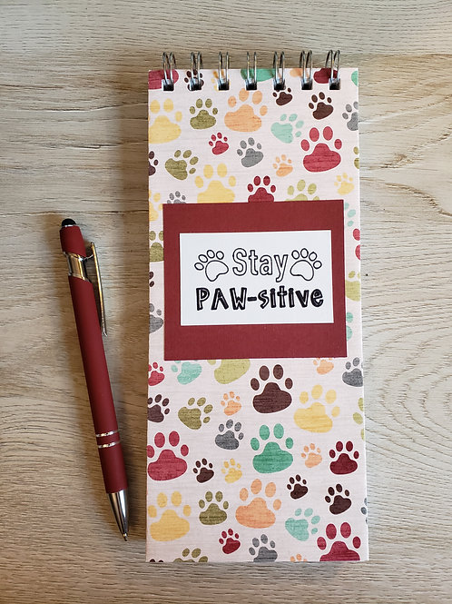 """""""Stay PAW-sitive"""" Lined Notebook"""