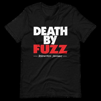 Death By Fuzz Tee