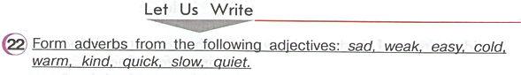 Гдз по английскому 4класс верещагина учебник часть 2 урок 34 упражнение 22  Let Us Write  Form adverbs from the following adjectives: sad, weak, easy, cold, warm, kind, quick, slow, quiet.