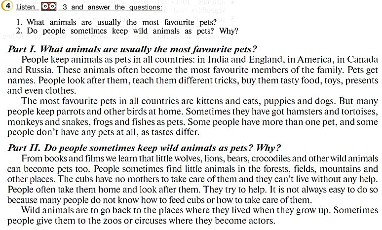 what animals are usually the most favourite pets? Do people sometimes keep wild animals as pets? Why?