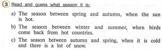 Английского языка 4 класса Read and guess what season it is: